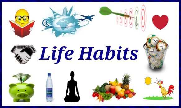 habits of life