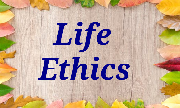 10 Ethics of Life