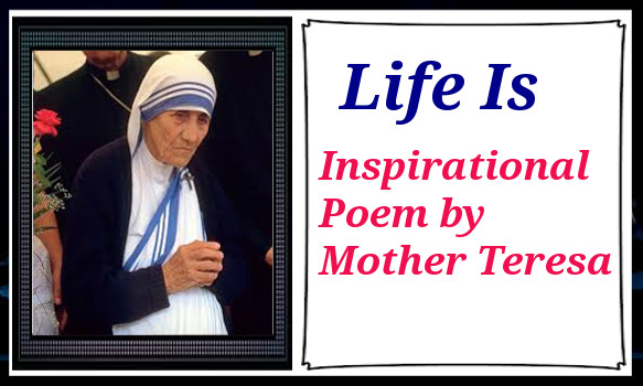 Life Poem By Mother Teresa Thequotesnet
